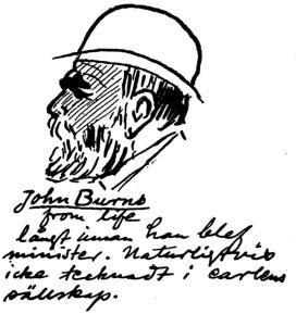 John Burns from life långt innan han blef minister. Naturligtvis icke tecknadt i earlens sällskap.