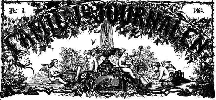 FAMILJ-JOURNALEN. N:o 3. 1864.<smalIll. C L Rudolph, del</smal