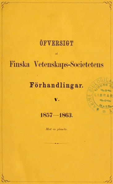 ÖFYERSIGT<b<baf<b<bFinska Vetenskapssocietetens<b<bFörhandlingar.<b<bV.<b<b1857-1863.<b<bMed en planche.