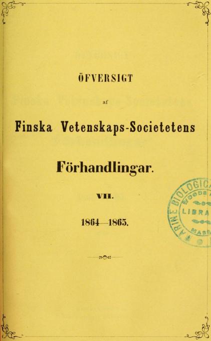 ÖFVERSIGT<b<baf<b<bFinska Vetenskapssocietetens<b<bFörhandlingar.<b<bVII.<b<b1864—1865.
