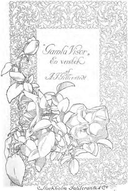 """Gamla Visor""<bEn Versbok<baf<bA. T. Gellerstedt<bStockholm Fahlcrantz & C:o"