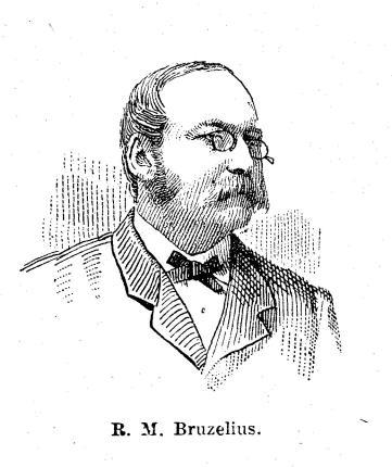R. M. Bruzelius.