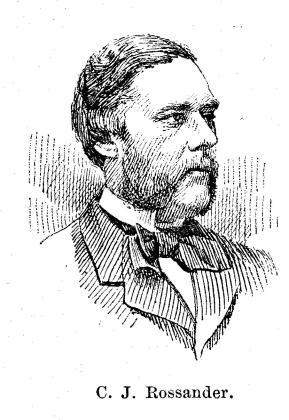C. J. Rossander.