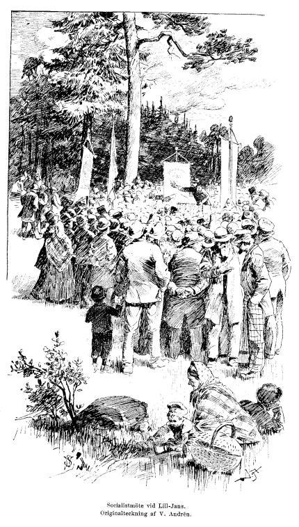 Socialistmöte vid Lill-Jans.<bOriginalteckning af V. Andrén.