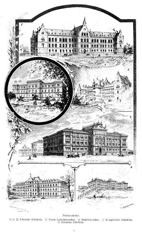 Nutids-skolor.<b1) o. 2) Johannis folkskola.   3) Norra Latinläroverket.   4) Realläroverket.   5) Kungsholms folkskola.   6) Katarina folkskola.