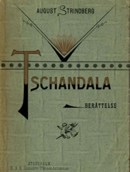 AUGUST STRINDBERG<b<biTSCHANDALA</bi<bBERÄTTELSE<bSTOCKHOLM<b<span class=