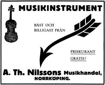 MUSIKINSTRIUMENT<bPRISKURANT GRATIS!<bBÄST OCH BILLIGAST FRÅN<bA. Th. Nilssons Musikhandel, NORRKÖPING.