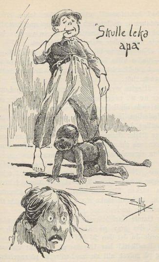 """""""Skulle leka apa"""". Ill. Higgins<bAnderssonskans Kalle av Emil Norlander;<bSvensk-Amerikansk upplaga illustrerad av Higgins."""